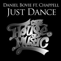 Just Dance — Daniel Bovie, Chappell