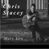 Mary Lou — Chris Stacey