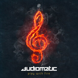 Play with Fire — Audiomatic