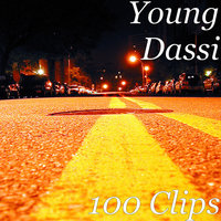 100 Clips — Young Dassi, D Ry
