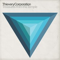 Treasures from the Temple — Thievery Corporation