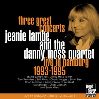 Three Great Concerts — Jeanie Lambe, Danny Moss