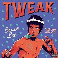 Bruce Lee — Tweak