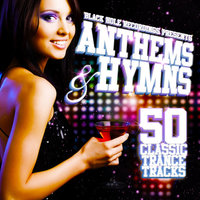 Black Hole Recordings presents Anthems & Hymns — сборник