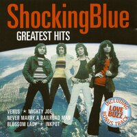 Greatest Hits Of Shocking Blue — Shocking Blue