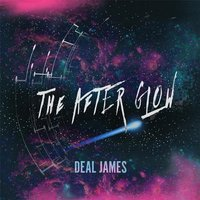 The After Glow — Deal James