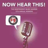 Now Hear This! - The Winners of the 13th Independent Music Awards — сборник