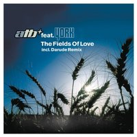 The Fields of Love - Remixes — ATB, York