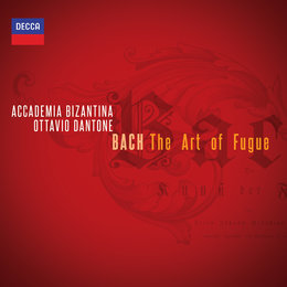 Bach: The Art of Fugue — Accademia Bizantina, Ottavio Dantone