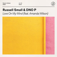 Love on My Mind — Russell Small, DNO P feat. Amanda Wilson