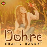 Dohre - Single — Shahid Hasrat