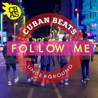 Follow Me — Cuban Beats All Stars