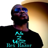 No 2 War — Rex Razor