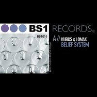 Belief System / Outer Forces — Lomax, Kubiks, Kubiks|Lomax