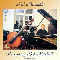 Presenting Red Mitchell — Red Mitchell