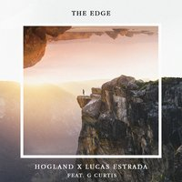 The Edge — Hogland, G Curtis, Lucas Estrada