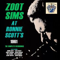 At Ronnie Scott's 1961 — Zoot Sims
