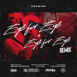 Eye for Eye — Promise feat. Young Noble, Edi Don