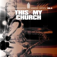 This Is My Church, Vol. 5 — сборник