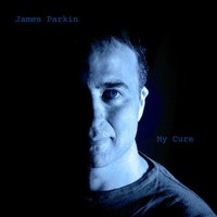 My Cure — James Parkin