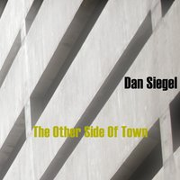 The Other Side of Town — Dan Siegel