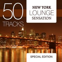 New York Lounge Sensation - Special Edition — сборник