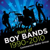 Best of Boy Bands 1990-2010 — Commercial Radio Group