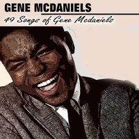 49 Songs of Gene Mcdaniels — Gene McDaniels