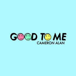 Good to Me — Cameron Alan