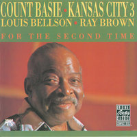 Kansas City 3 - For The Second Time — Count Basie
