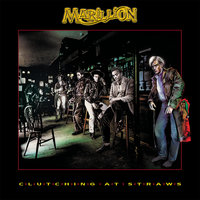 Clutching At Straws — Marillion