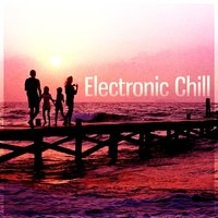 Electronic Chill – Sunset, Beach Party, Island Lounge, Electronic Lounge — Housework Happy Music Zone