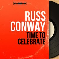Time to Celebrate — Russ Conway, Geoff Love And His Orchestra