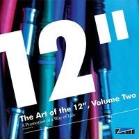 "The Art of the 12"", Vol. 2: A Promotion of a Way of Life — сборник"