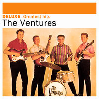 Deluxe: Greatest Hits - The Ventures — The Ventures