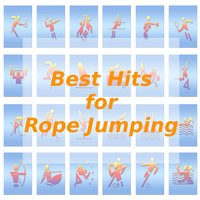 Best Hits for Rope Jumping — Tune Robbers