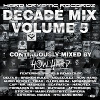 Hard Kryptic Records Decade Mix, Vol. 5 — сборник