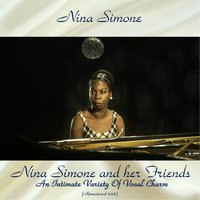 Nina Simone And Her Friends An Intimate Variety Of Vocal Charm — Nina Simone, Chris Connor / Carmen Mcrae