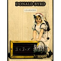 Learning — Donald Byrd