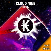 Cloud Nine — DJ HK