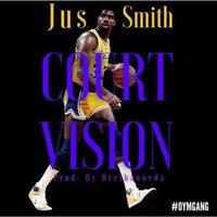 Court Vision — Jus Smith
