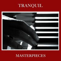 #13 Tranquil Masterpieces — Pianoramix, London Piano Consort, RPM (Relaxing Piano Music), Pianoramix, RPM (Relaxing Piano Music), London Piano Consort