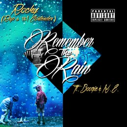 Remember the Rain — Boogie, Rocky (Rap's #1 Contender), K.E.