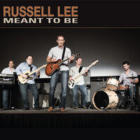 Meant to Be — Russell Lee