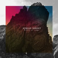 Echoes of Songs — Simian Ghost