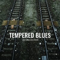 Tempered Blues — Massimo Colombo