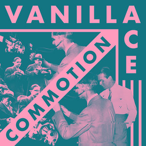 Vanilla Ace - Commotion