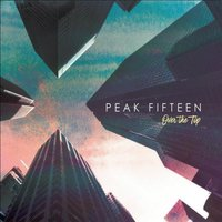 Over the Top — Peak Fifteen