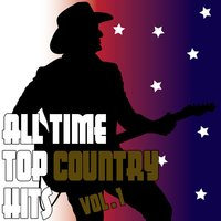 All Time Top Country Hits Vol. 1 — сборник