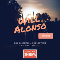 The Essential Collection of Tribal  House — Will Alonso